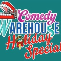 It will be Merry at the Comedy Warehouse Holiday Special