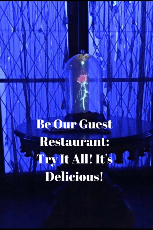 Be Our Guest Restaurant- Try It All! It's Delicious!