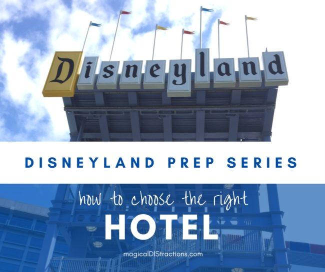 Choose a hotel at Disneyland