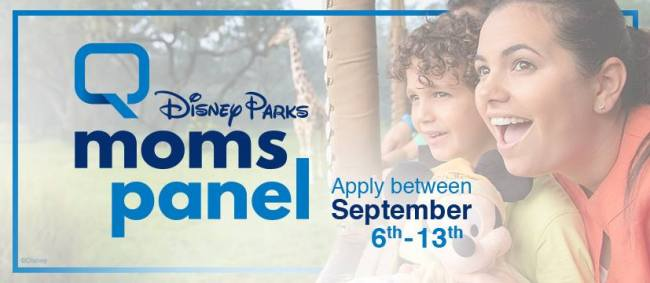 The Disney Parks Moms Panel search starts Sept. 6, 2017.