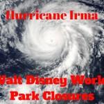 Walt Disney World Closing Parks Starting Saturday Evening