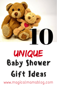Magical Mama Blog 10 Unique Baby Shower Gift Ideas