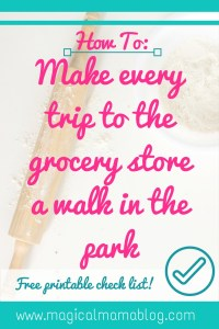 how to make every trip to the grocery store a walk in the park
