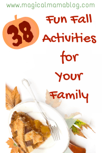 Magical Mama Blog 38 Fun Fall Activities for Your Family Autumn stuff to do
