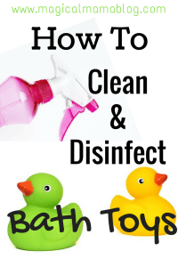 How To Clean and Disinfect Bath Toys - Magical Mama Blog