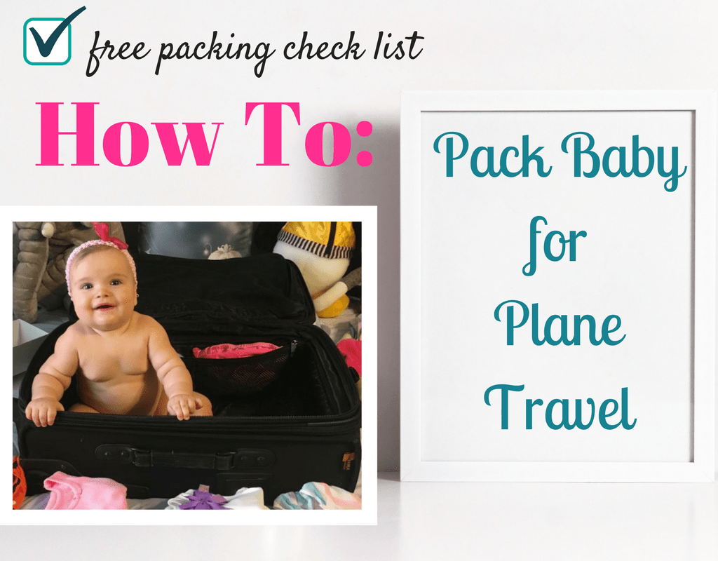 How to pack baby for plane travel - Magical Mama Blog
