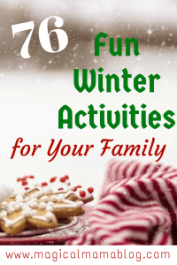 76 Fun Winter Activities for Your Family Crafts, Recipes, Activities free low cost magicalmamablog