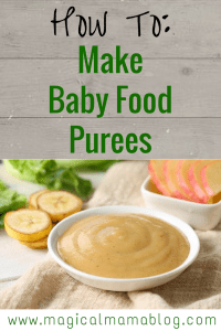 How To Make Baby food purees fresh frozen & cooked stages 1 2 and 3!  Magicalmamablog