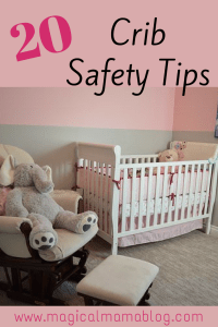 Magical Mama Blog 20 Crib Safety Tips