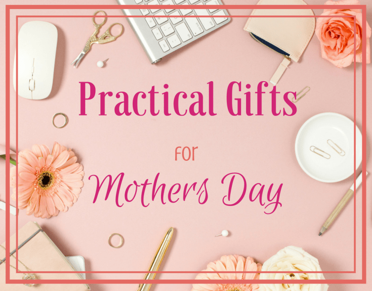 Magical Mama Blog Practical Gifts for Mothers Day