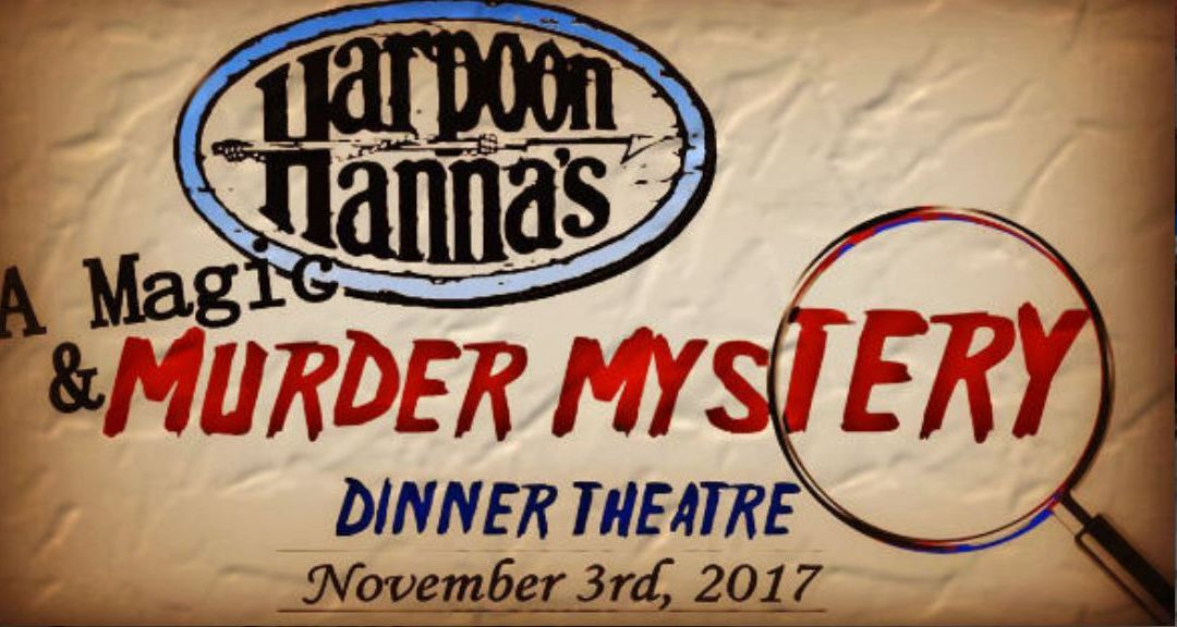 Magic & Murder returns to Harpoon Hanna's