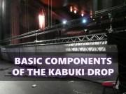 basic-components-of-the-kabuki-drop