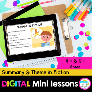 Summary & Theme in Fiction digital mini lesson cover showing 4th and 5th grade digital worksheets on a tablet