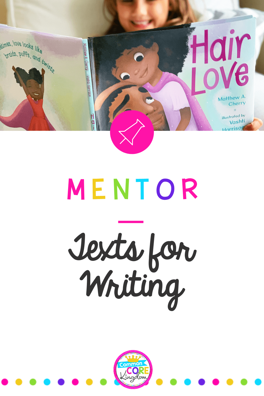 Mentor Texts for Writing blog cover showing girl reading a book
