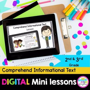R.I.2.10 & 3.10 Comprehend Informational Text Digital Lessons