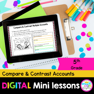 5th Grade Compare & Contrast Multiple Accounts Digital Lesson in Google & Seesaw Format