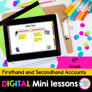 Firsthand & Secondhand Accounts Digital Lesson in Google & Seesaw Format