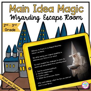 Main Idea Magic Wizarding Escape Room for 2nd & 3rd Grade