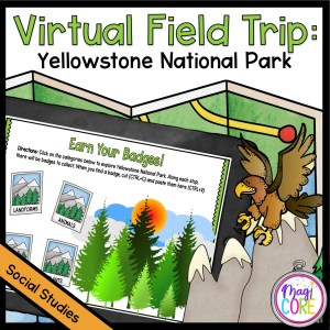 Virtual Field Trip to Yellowstone National Park in Google Slides & Seesaw Format