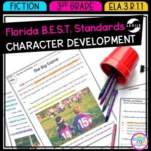 Character Development - 3rd Grade Florida BEST Standards - B.E.S.T. ELA.3.R.1.1