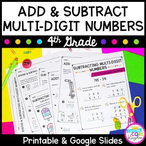 Add & Subtract Multi-Digit Numbers - 4th Grade Math - Print & Digital 4.NBT.B.4