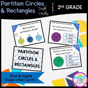 Partition Circles & Rectangles - 2nd Grade Math Task Cards - Print and Digital