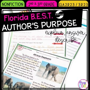 Author's Purpose - 2nd & 3rd Florida BEST Standards - ELA.2.R.2.3 / 3.R.2.3