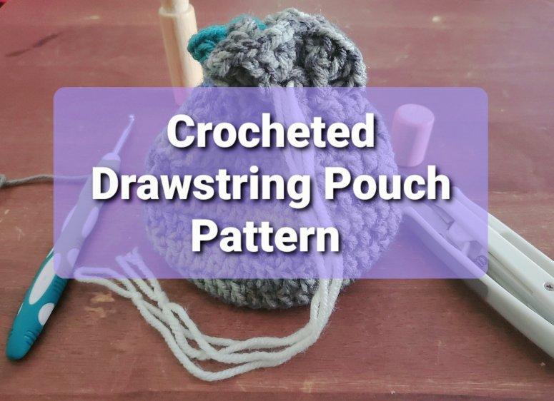 crochet drawstring pouch pattern