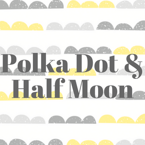 Polka Dot & Half Moon Patterns