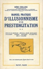 Manuel pratique d'illusionnisme et de prestidigitation