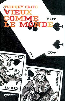 """Couverture de """"Vieux comme le monde"""", de Thierry Crifo."""