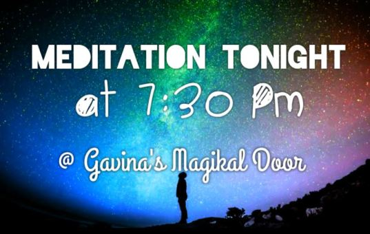 Meditation class starts at 7:30 PM! ~Be there or be square~