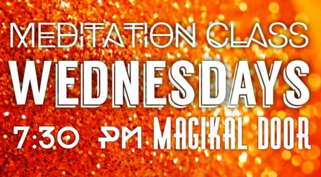 MAgikal Door Meditation Wednesdays at 7:30 PM