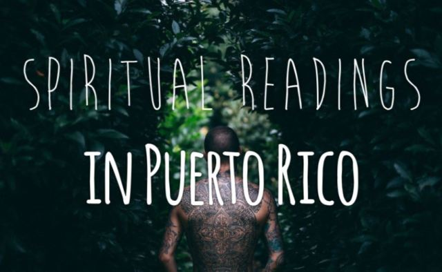 Spiritual-Readings-in-Puerto-Rico Black Magic Removal Worldwide Gavina's Magikal Door Important Updates July 2017