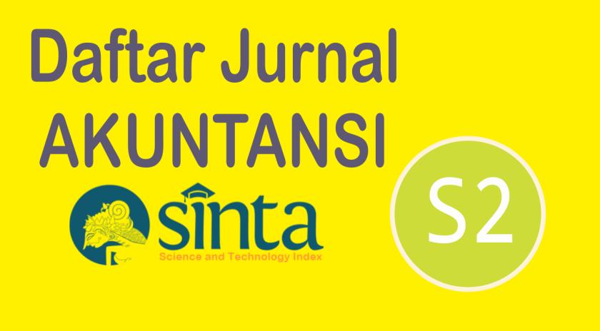 Daftar Jurnal Akuntansi Sinta 2, Lengkap!