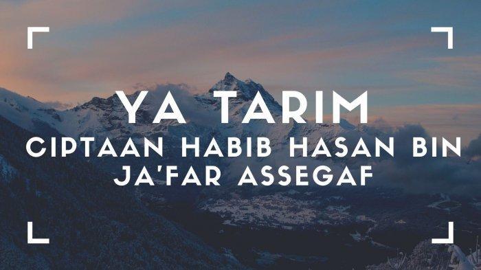 Lirik lagu Sholawat Ya Tarim dan Artinya