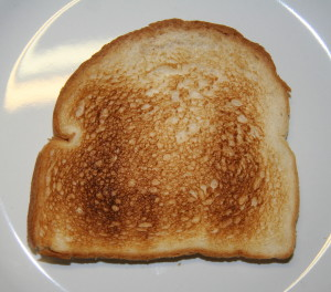 How low is your self esteem when you don't even have the confidence to pull off toast?