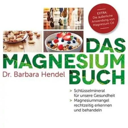 Buch Das Magnesium Buch Dr Barbara Hendel