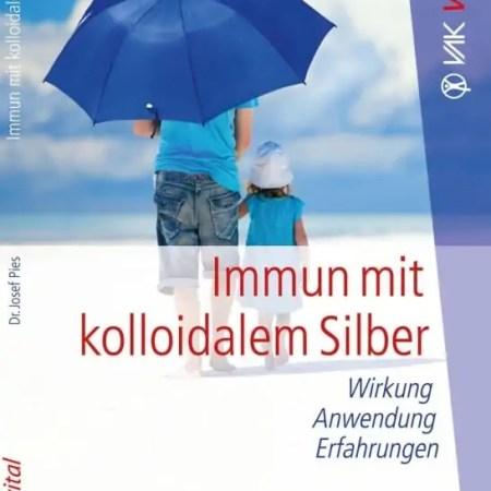 Buch Immun mit kolloidalem Silber von Josef Pies