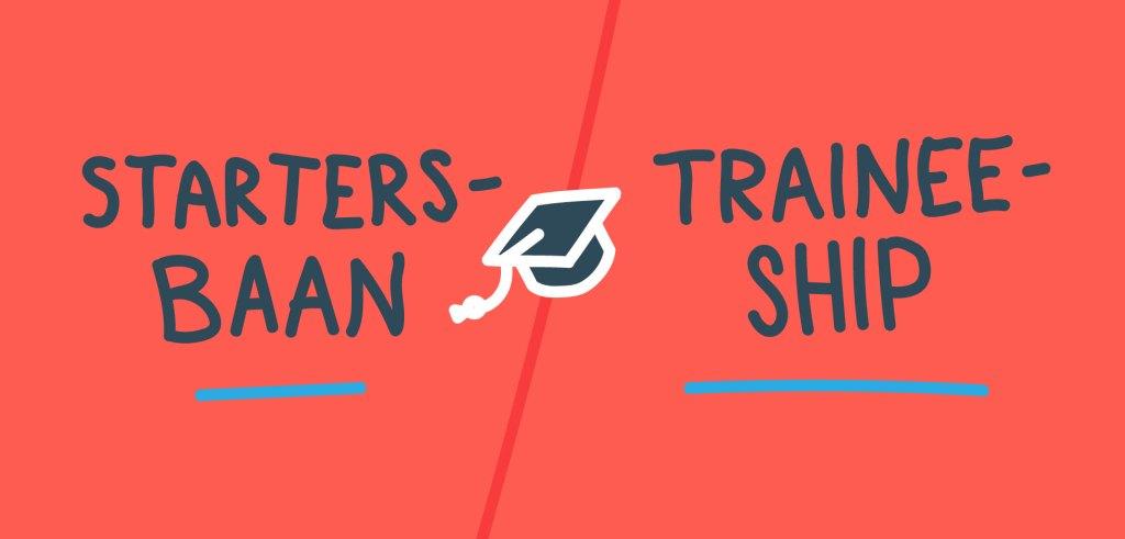 Startersbaan vs traineeship animation Magnet.me Guide