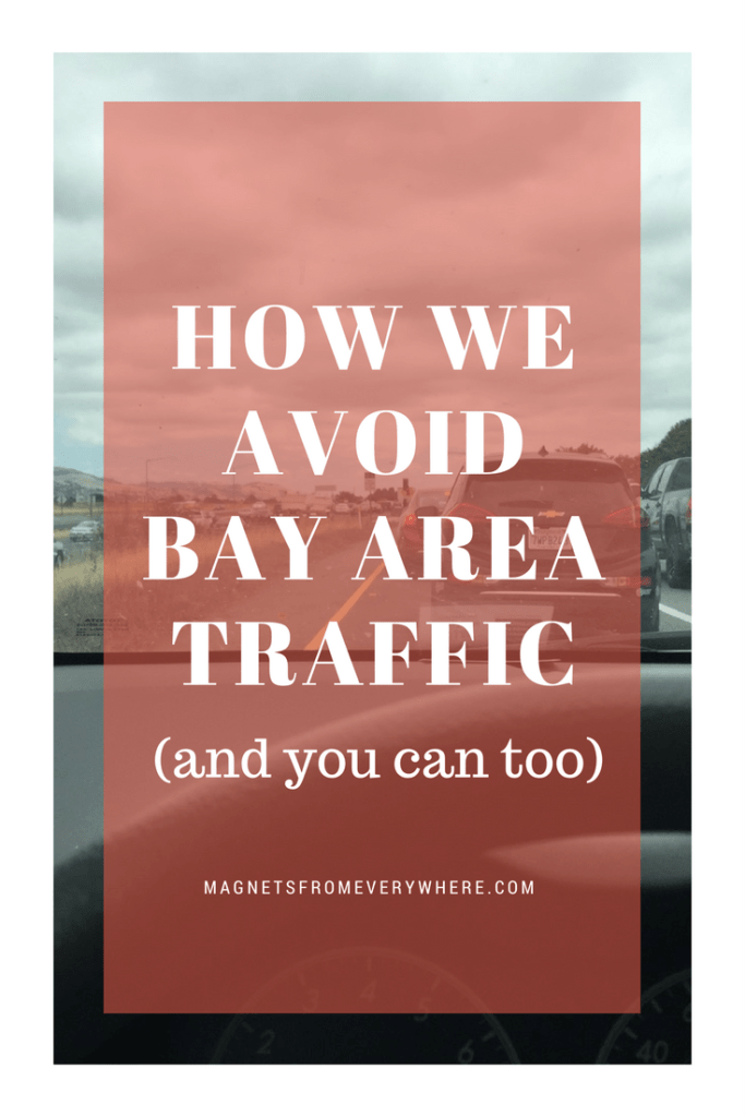 How we avoid bay area traffic