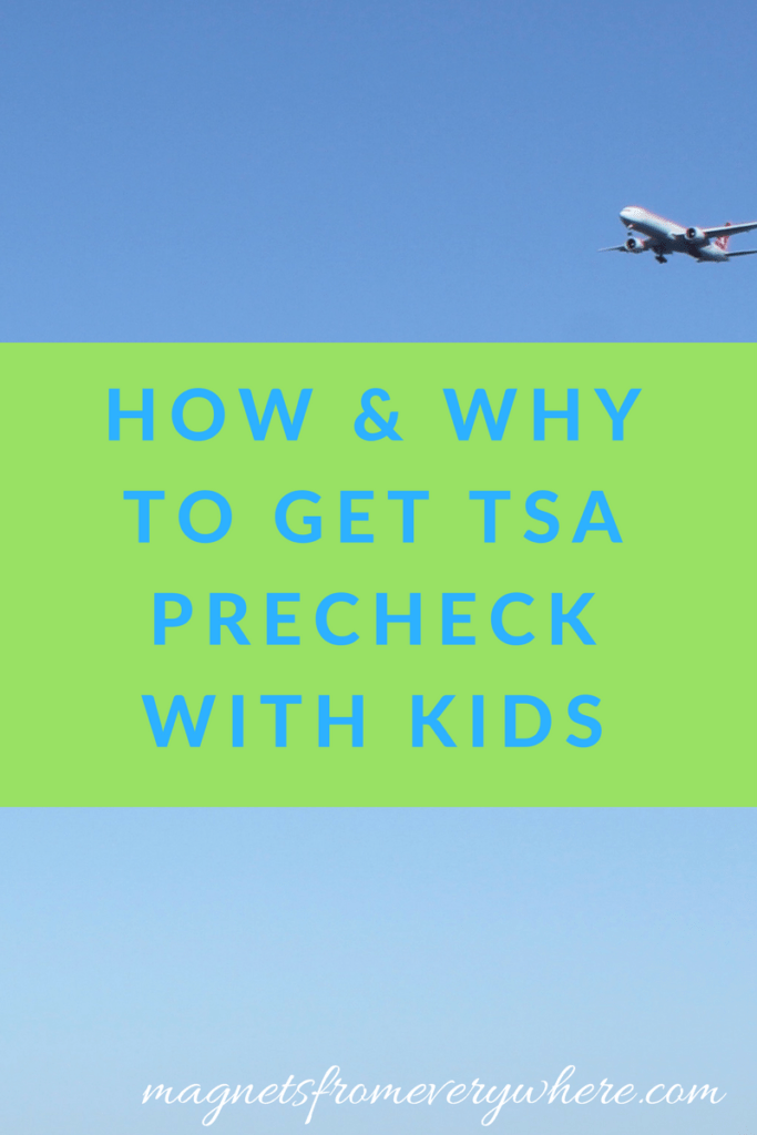 How and Why to get TSA PreCheck with Kids