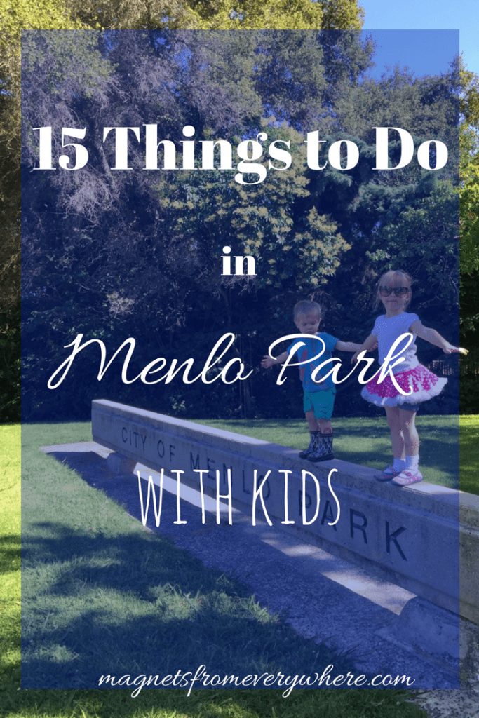 15 things to do in Menlo Park with kids