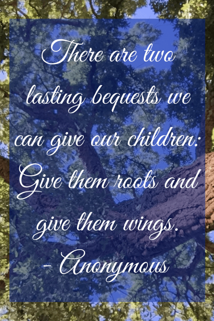 Give your children roots and wings