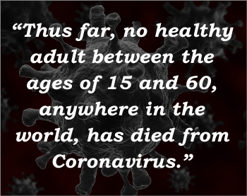 text over image no healthy adult has died from coronavirus