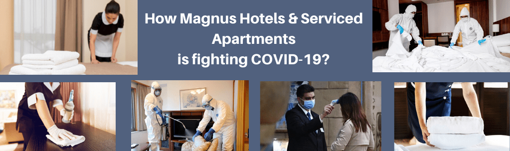 How Magnus Hotels & Serviced Apartments is fighting COVID-19
