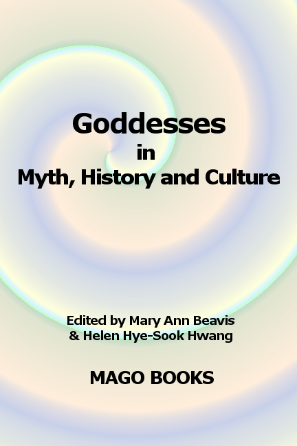 Call for Contributions/Proposals, Goddesses in Myth, History & Culture Deadline extended
