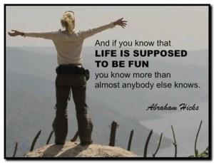 LifeIsSupposedToBeFun