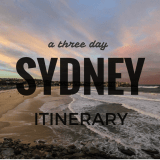 *Guest Post* A Three Day Sydney Itinerary