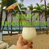 7 Handy Ways To Make Some Money While Traveling
